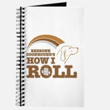 redbone coonhound's how I roll Journal