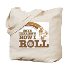 skye terrier's how I roll Tote Bag