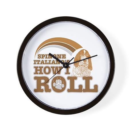 spinone italiano's how I roll Wall Clock