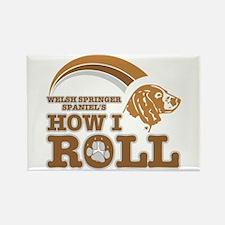 welsh springer spaniel's how I roll Rectangle Magn