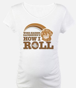 wire-haired dachshund's how I roll Shirt