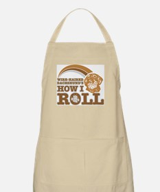 wire-haired dachshund's how I roll BBQ Apron