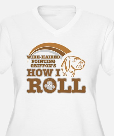 wire-haired pointing griffon's how I roll T-Shirt