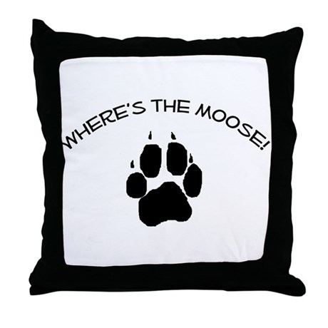 Where's the Moose! Throw Pillow
