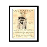 Deadwood Dick Framed Panel Print