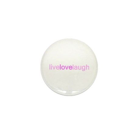 Pink Live Love Laugh Mini Button