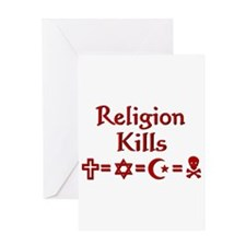 Religion Kills Greeting Card