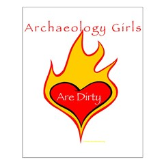 Archaeology Girls Are Dirty! Posters