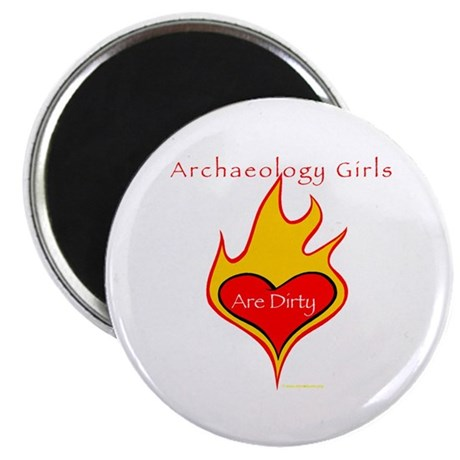 Archaeology Girls Are Dirty! Magnet