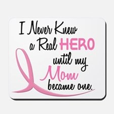 Never Knew A Hero 3 Mom BC Mousepad