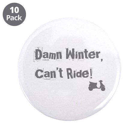 """Damn Winter 3.5"""" Button (10 pack)"""