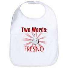 Funny Fresno Bib