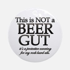 Not A Beer Gut Ornament (Round)