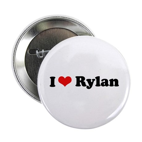 "I Love Rylan 2.25"" Button"