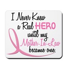 Never Knew A Hero 3 Mother-In-Law BC Mousepad