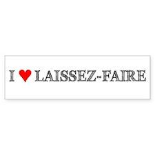 I Love Laissez-Faire Bumper Bumper Sticker