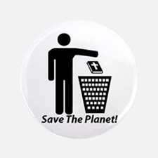 """Save The Planet 3.5"""" Button"""