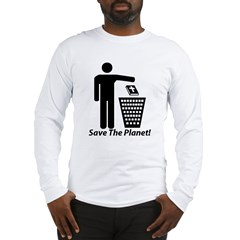 Save The Planet Long Sleeve T-Shirt