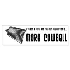 I've Got A Fever... Bumper Car Sticker