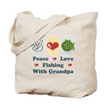 Peace Love Fishing With Grandpa Tote Bag