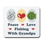 Peace Love Fishing With Grandpa Mousepad