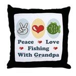 Peace Love Fishing With Grandpa Throw Pillow