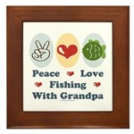 Peace Love Fishing With Grandpa Framed Tile