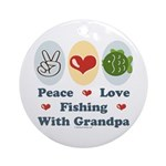 Peace Love Fishing With Grandpa Ornament (Round)