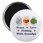 "Peace Love Fishing With Grandpa 2.25"" Magnet"