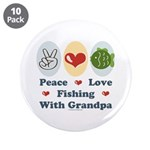 "Peace Love Fishing With Grandpa 3.5"" Button 1"
