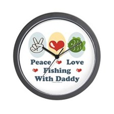 Peace Love Fishing With Daddy Wall Clock