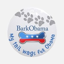 My Tail Wags fur Obama Ornament (Round)