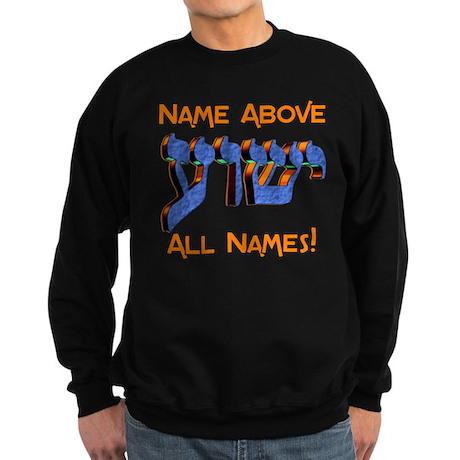 Name above! Sweatshirt (dark)