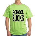 School Sucks Green T-Shirt