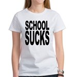 School Sucks Women's T-Shirt