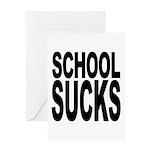 School Sucks Greeting Card