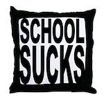 School Sucks Throw Pillow