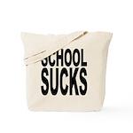 School Sucks Tote Bag