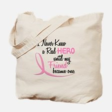 Never Knew A Hero 3 Friend BC Tote Bag