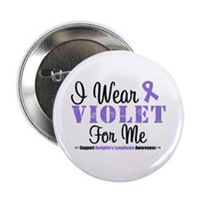 "I Wear Violet For Me 2.25"" Button"