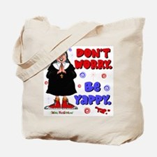 Don't Worry Be Yappy Tote Bag