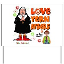 Love Yern Aybers Yard Sign