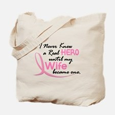 Never Knew A Hero 3 Wife BC Tote Bag