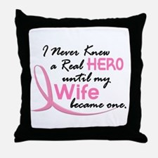 Never Knew A Hero 3 Wife BC Throw Pillow