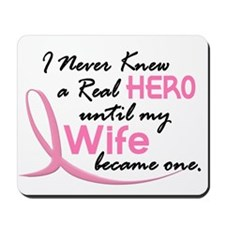Never Knew A Hero 3 Wife BC Mousepad