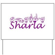 Sharla Yard Sign