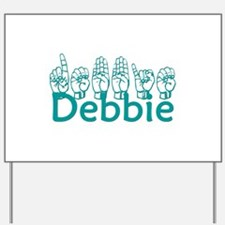 Debbie Yard Sign