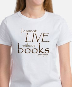 Without Books Women's T-Shirt
