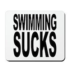 Swimming Sucks Mousepad