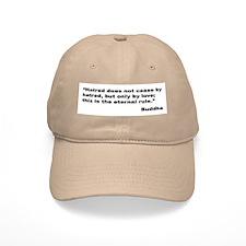Buddha Stop Hatred Quote Baseball Cap